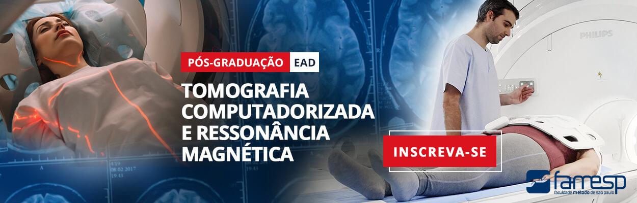 famesp-pos-ead-tomografia-computadorizada-ressonancia-magnetica