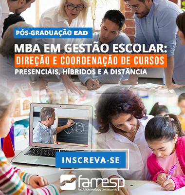 mba-gestao-escolar-direcao-coordenacao-cursos-presenciais-hibridos-distancia-famesp